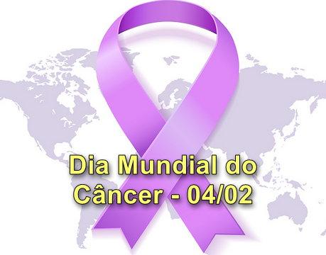 Dia Mundial do Câncer – Sua participação é fundamental.