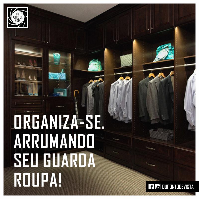 Organização de uma guarda roupa masculino. - Du Ponto de Vista Masculino 7b4a7f790bf71