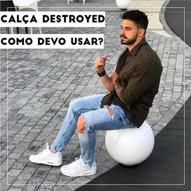 6d37fb397 Calças destroyed, como usar sem ERRAR. - Du Ponto de Vista Masculino