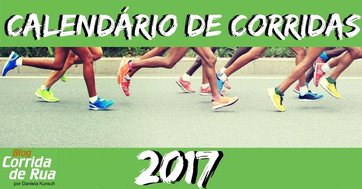 Calendário de corridas 2017! Escolha os seus próximos desafios e comece a treinar