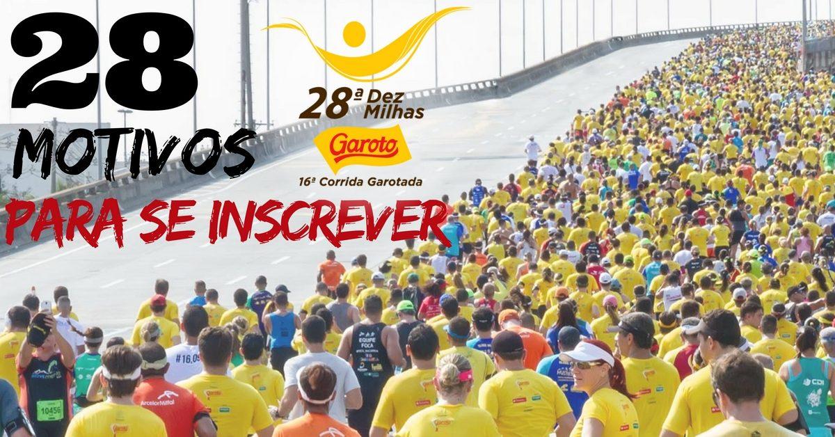 28 motivos para você correr a Dez Milhas Garoto!