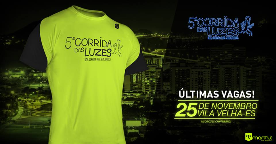 Últimas horas para se inscrever na Corrida das Luzes, a maior night run do ES!