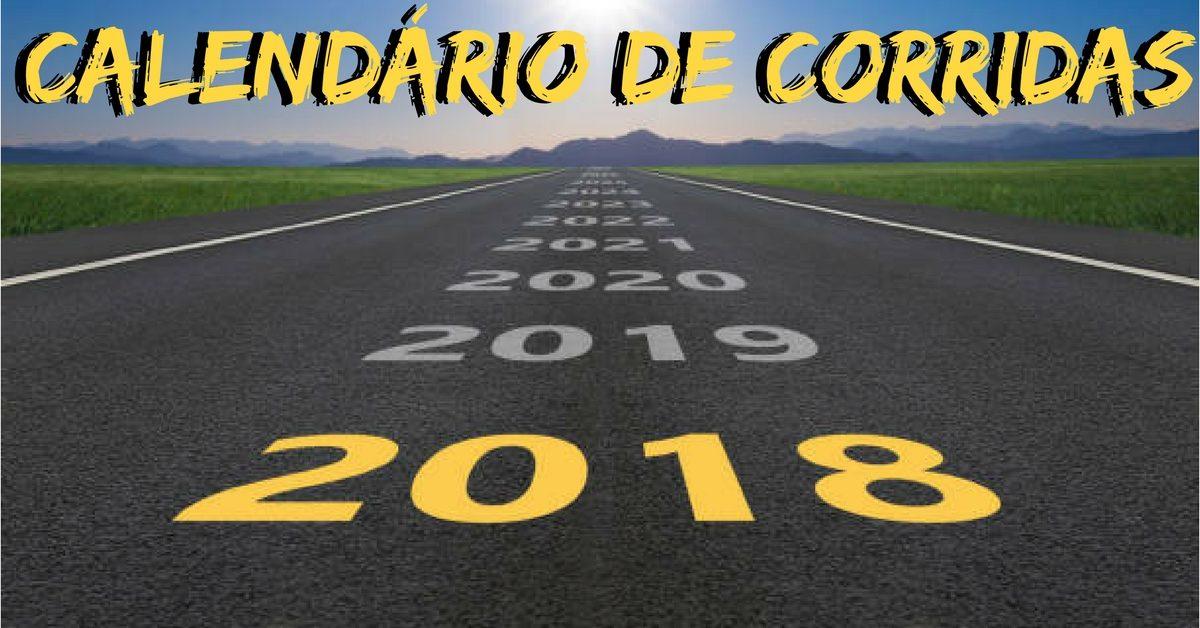 Calendário de Corridas 2018: defina seus próximos desafios e comece o ano novo correndo!