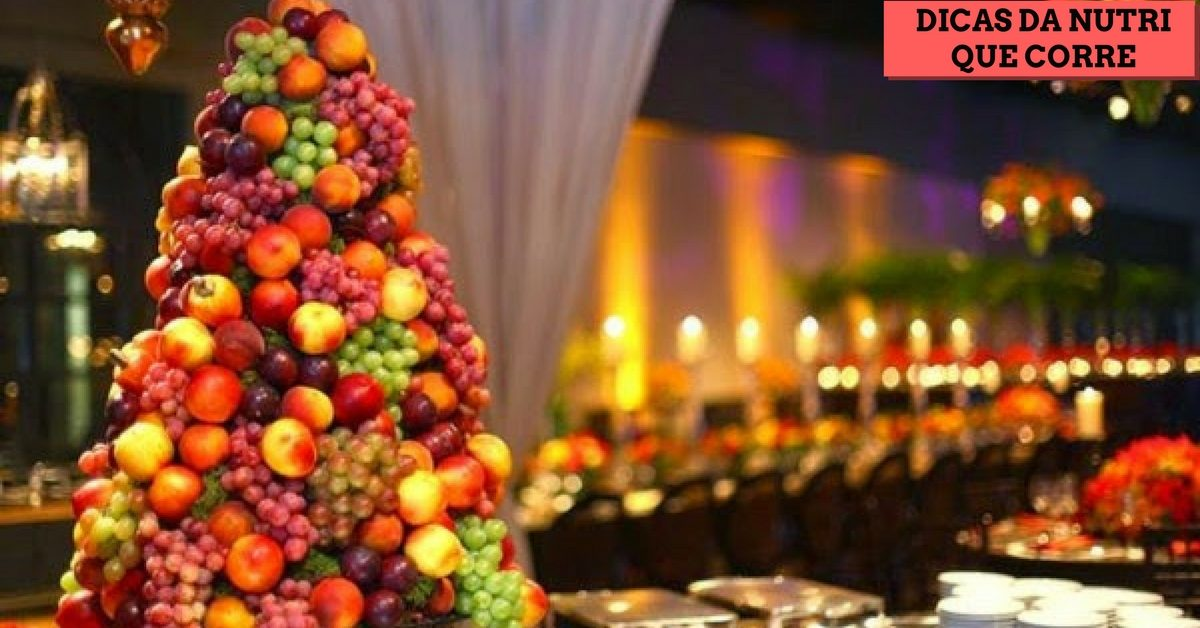 Dicas da Nutri que Corre: Aproveite as frutas na Ceia de Natal!