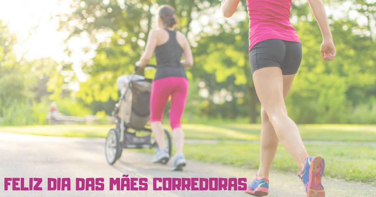 Homenagem da Nutri que Corre para as mamães corredoras