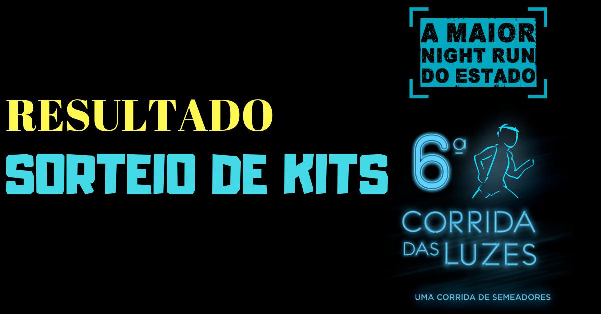 Resultado do 2º sorteio de kits da Corrida das Luzes