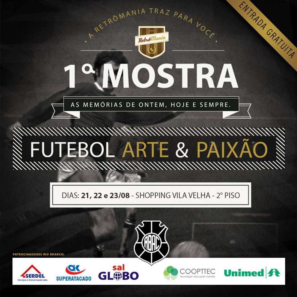 1ª Mostra Futebol Arte e Paixão: as memórias de ontem, hoje e ...