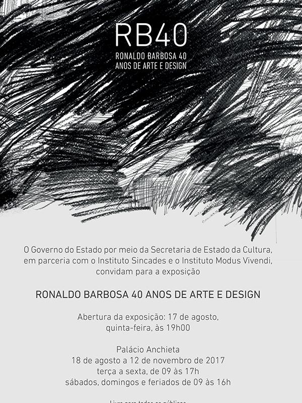 É hoje! Grande inauguração da mostra RB40 – arte e design consagram os 40 anos da carreira de Ronaldo Barbosa