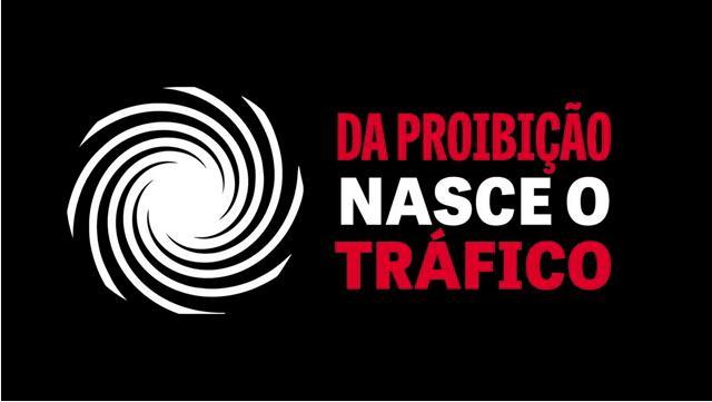 da proibição nasce o tráfico