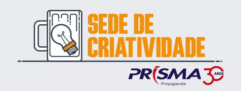 Prisma Propaganda faz 30 anos e busca renovação