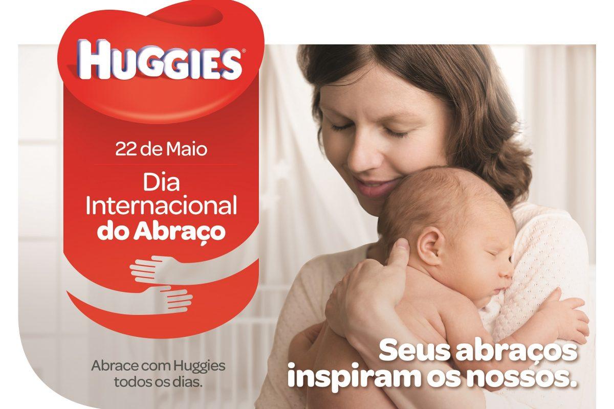 2547f1fd5 Huggies® celebra Dia Internacional do Abraço com ações especiais para  reforçar o poder do vínculo afetivo