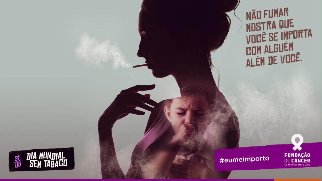 No Dia Mundial sem Tabaco, a Fundação do Câncer promove a causa e relembra suas principais ações de conscientização